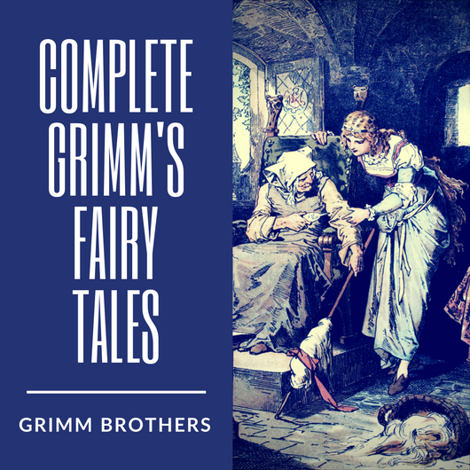 [Review Buku] Grimm's Fairy Tales – Versi Gelap Dongeng-DongengKlasik