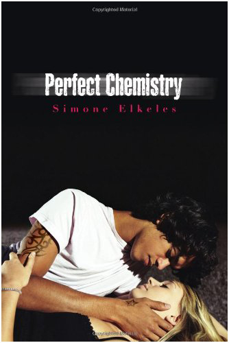 Perfect Chemistry (Perfect Chemistry #1) - Simone Elkeles. Photo credit: Amazon