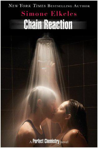 Chain Reaction (Perfect Chemistry #3) - Simone Elkeles. Photo credit: Amazon