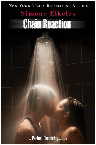 Chain Reaction (Perfect Chemistry #3) - Simone Elkeles. Photo credit: Amazon