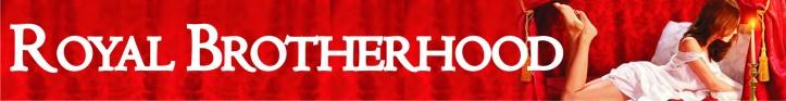 banner for blog_royal brotherhood