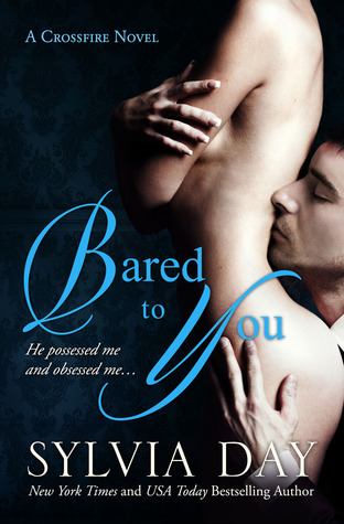[Review Buku] Bared to You (Crossfire #1), Just Another Steamy Erotica
