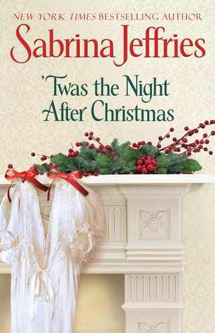 'Twas The Night After Christmas (Hellions of Halstead Hall #6)
