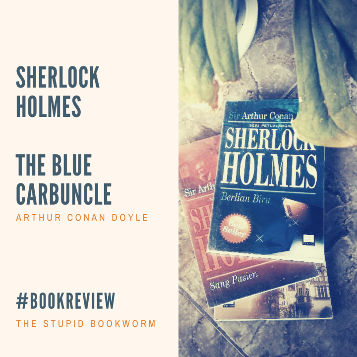 [Review Buku] Seri Petualangan Sherlock Holmes: BerlianBiru