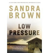 Low Pressure by Sandra Brown, misteri pembunuhan kakak tiri