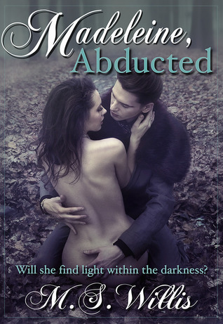 Review: Madeleine, Abducted (The Estate #1) by M.S. Willis