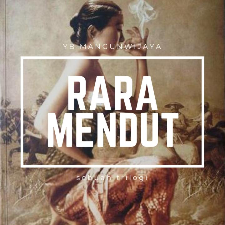 [Review buku] Rara Mendut: Sebuah Trilogi (Trilogi Roro Mendut#1-3)