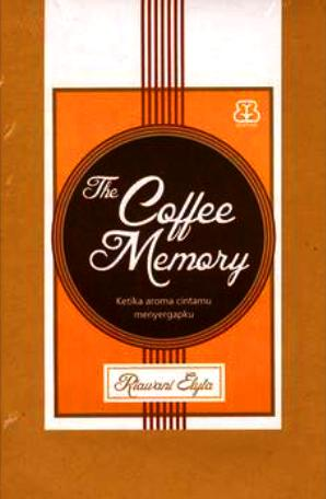 Review: The Coffee Memory (Love Flavour #1) by RiawaniElyta