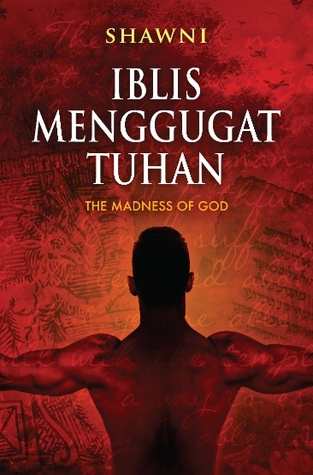 Iblis Menggugat Tuhan. Photo by Dastan Books