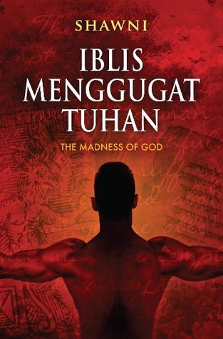 Iblis Menggugat Tuhan. Photo by Dastan Books