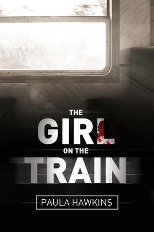 The Girl on the Train. Photo taken from Goodreads