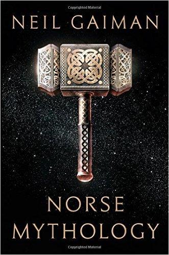 Norse Mythology. Photo credit: Goodreads