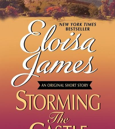 Storming The Castle (Eloisa James' Fairy Tales #1.5). Photo credit: HarperCollins Publishers