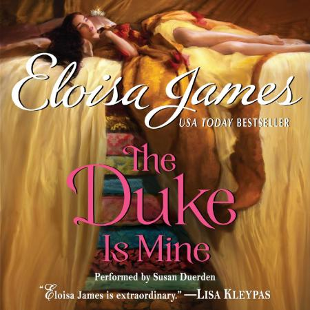 The Duke Is Mine (Eloisa James' Fairy Tales #3). Photo credit: Goodreads