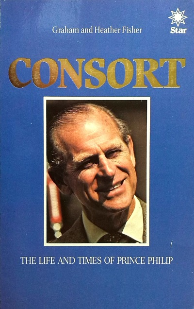 Consort: The Life and Times of Prince Philip. Photo credit: Amazon
