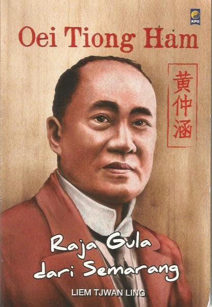 Oei Tiong Ham - Raja Gula Dari Semarang