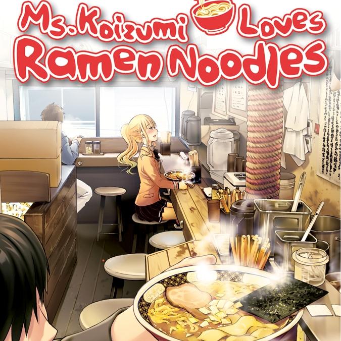 [Review Buku] Miss Koizumi Loves Ramen Noodles (Ramen DaisukiKoizumi-san)