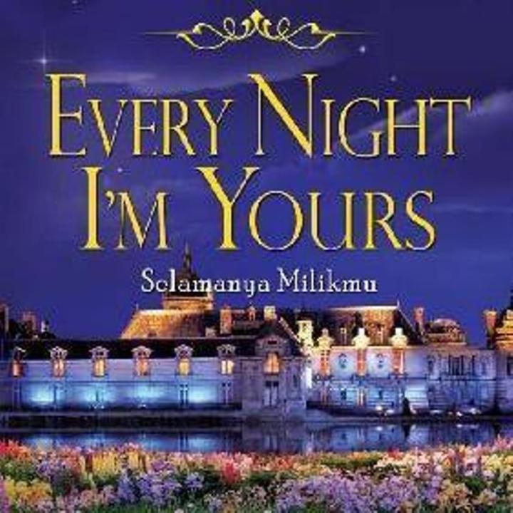 [Review buku] Every Night I'm Yours (The Spinster Club #1)