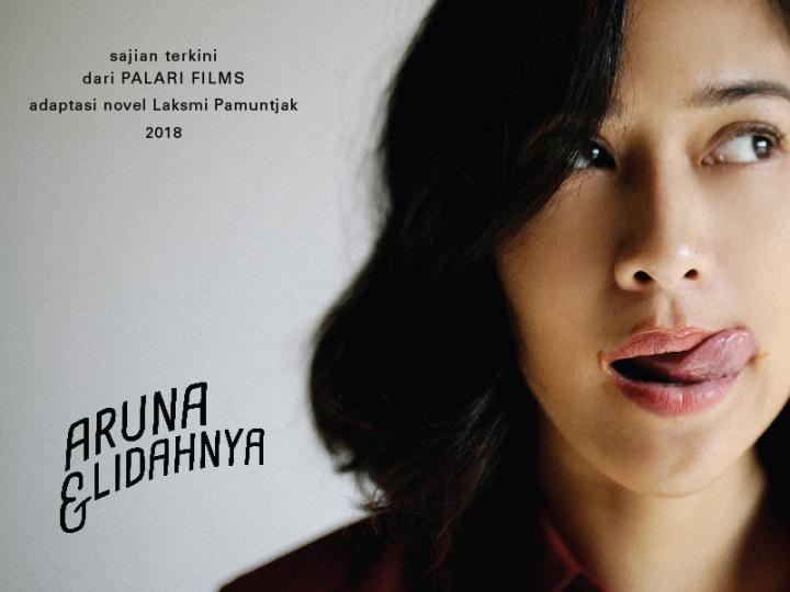 [Review Film] Aruna & Lidahnya: Cinta & Persahabatan Berbalut Petualangan Kuliner yang SerbaNanggung