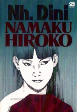 Namaku Hiroko. Photo: Gramedia Pustaka Utama