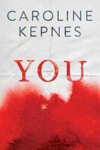 YOU oleh Caroline Kepnes. Photo: Goodreads