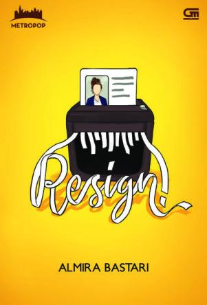 Resign! Photo: Gramedia.com
