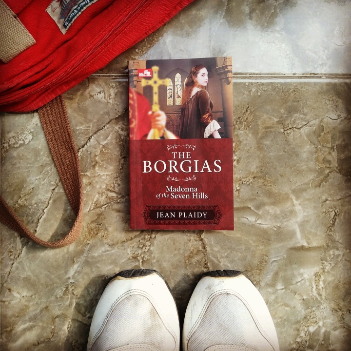 [Review Buku] The Borgias: Madonna of The Seven Hills (Lucrezia Borgia #1)