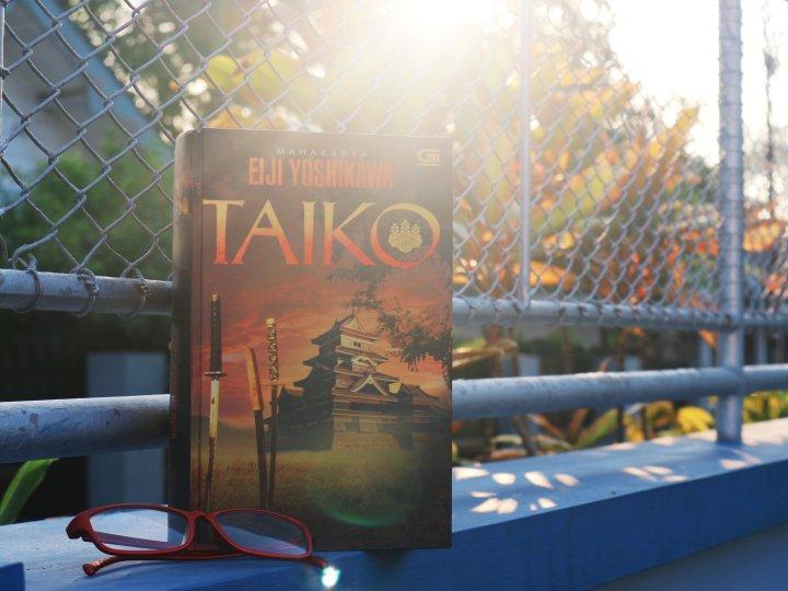 [Review Buku] Taiko, Hebatnya Eiji Yoshikawa dalam Menceritakan Hideyoshi yang 'Membuat Seekor Burung InginBerkicau'
