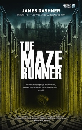 The Maze Runner. Photo: Mizan Fantasi