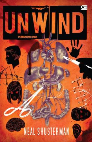 Unwind (Neal Shusterman). Photo: Gramedia Pustaka Utama