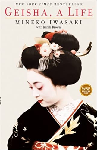 Geisha: A Life. ©2003 Washington Square Press