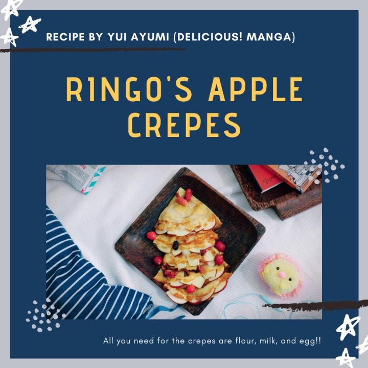[Resep dari Manga] Apple Crepes Mudah ala RingoNonohara